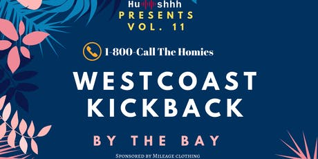 Westcoast Kickback - by The Bay (Annual Summer Party) tickets