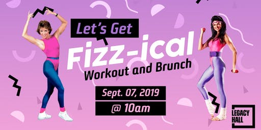 Let's Get Fizz-ical Workout & Brunch