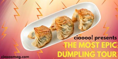 The Most Epic Dumpling Tour - Favorite Spots of Chinatown including Noodles, local bars, shops & random fun tickets