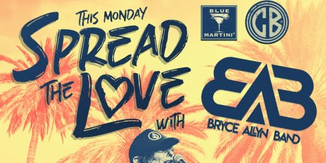 Spread the Love with Bryce Allyn Band 8.26 tickets