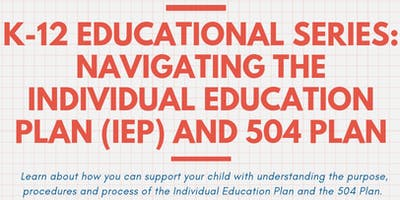 Navigating the Individual Education Plan (IEP) and 504 Plan