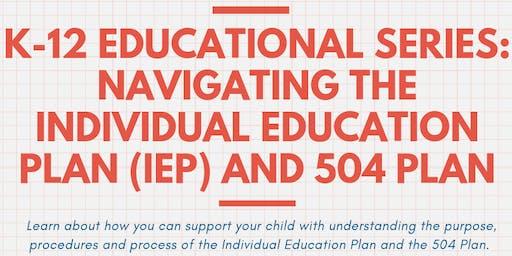 Navigating the Individual Education Plan (IEP) and 504 Plan