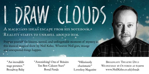 I Draw Clouds - a Magic Show by Neil Kelso