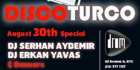Disco Turco 30 Agustos Special tickets