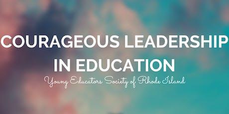 Webinar: Courageous Leadership in Education tickets