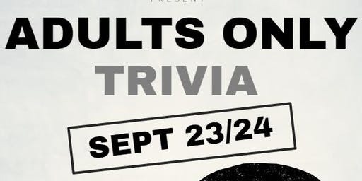 Adults Only Trivia - Not Your Everyday Trivia Questions