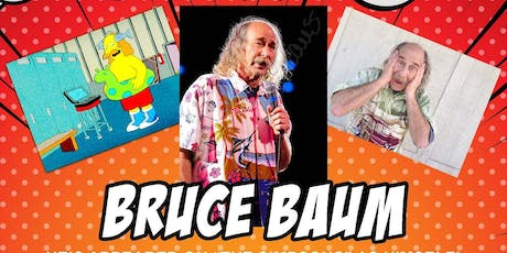 Cocktails and Comedy Presents Bruce Baum tickets