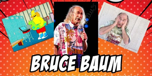 Cocktails and Comedy Presents Bruce Baum