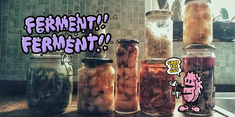 FERMENTATION MASTER CLASS!!! Sun 17th Nov Walthamstow  tickets