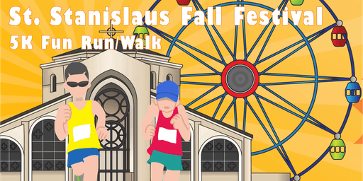 2019 St. Stanislaus Fall Festival | 5K Fun Run/Walk