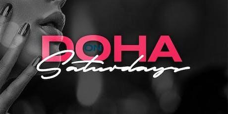 Doha Saturdays at Doha Nightclub Free Guestlist - 9/07/2019 tickets