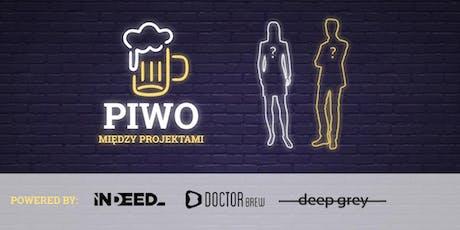 Piwo Między Projektami #8 tickets