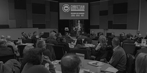 Christian Business Fellowship Naperville Monthly Meeting