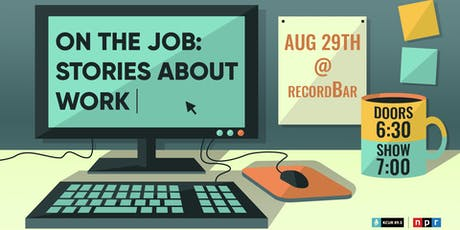 Central Standard Live! On the Job: Stories About Work tickets