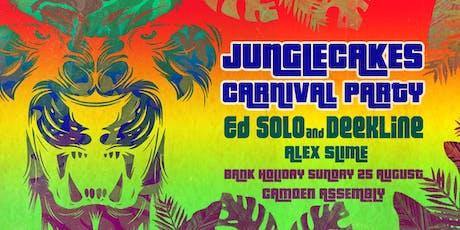 Jungle Cakes Carnival Party: Ed Solo & Deekline tickets