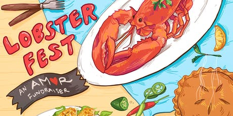 3rd Annual AMOR Lobster Fest: Good Food for a Good Cause tickets