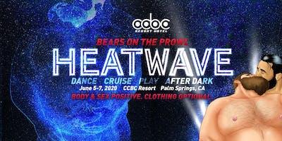 Heatwave #1 - Bears on the Prowl 2020