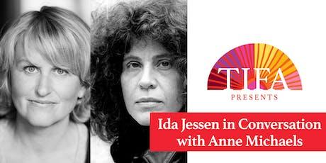 Ida Jessen in Conversation with Anne Michaels tickets