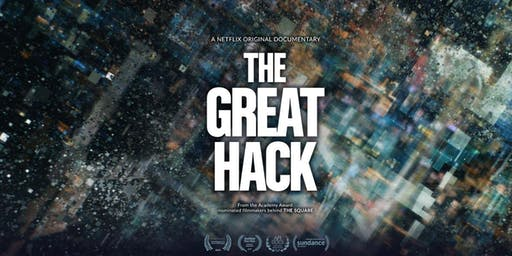 Screening: The Great Hack, a Netflix Original Documentary