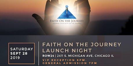 Faith on the Journey Launch Night tickets