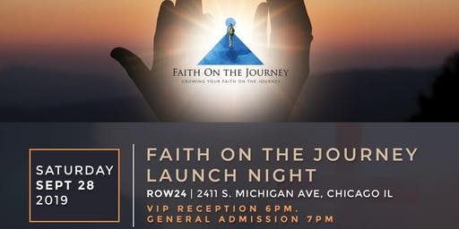 Faith on the Journey Launch Night