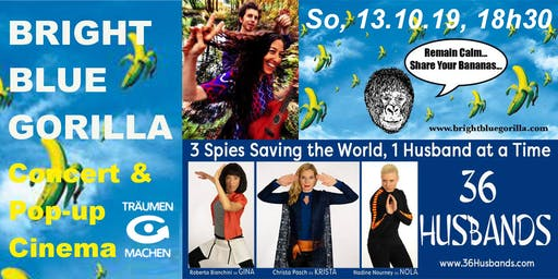 TRÄUMEN & MACHEN Concert & Pop-Up Cinema: BRIGHT BLUE GORILLA