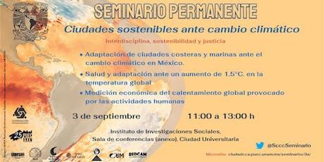 Cuarta sesión del Seminario Permanente Ciudades Sostenibles ante el Cambio Climático tickets