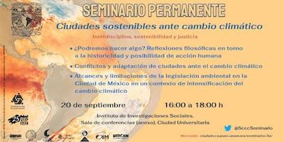 Quinta sesión del Seminario Permanente Ciudades Sostenibles ante el Cambio Climático