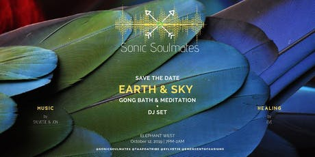 Earth & Sky - Gong Bath & Party tickets