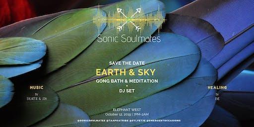 Earth & Sky - Gong Bath & Party