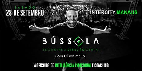 Workshop de Inteligência Emocional - B´ÚSSOLA - Manaus-AM ingressos