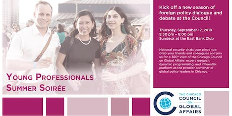 Chicago Council on Global Affairs - Young Professionals Summer Soirée tickets