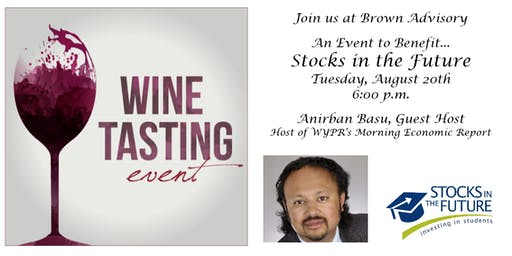 Stocks in the Future Wine Tasting with Anirban Basu