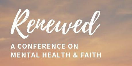 Renewed Conference on Faith and Mental Health tickets