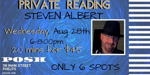Steven Albert: PRIVATE READINGS - POSH 8/28