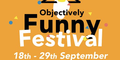 Objectively Funny Festival - All-Dayer ft.Laura Le tickets