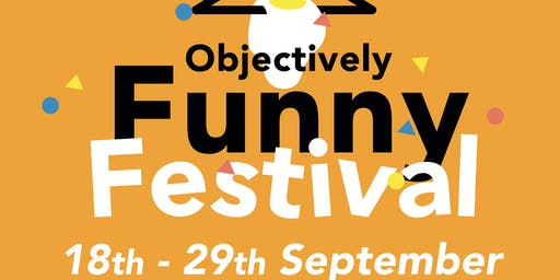 Objectively Funny Festival - All-Dayer ft.Laura Le