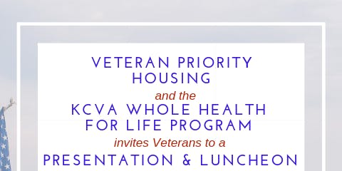 Veteran Priority Housing & Whole Health for Life Program, Lunch, Resources