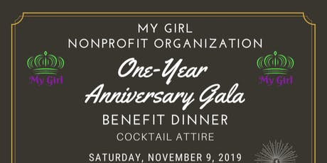 My Girl's One-Year Anniversary Benefit Gala tickets