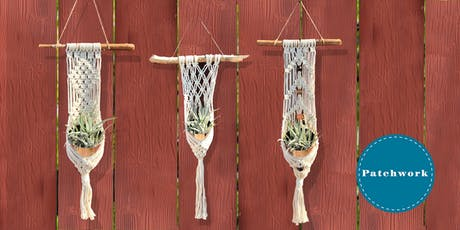 Patchwork Presents Macrame Plant Wrap Craft Workshop tickets