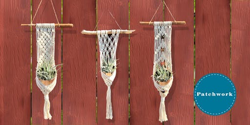 Patchwork Presents Macrame Plant Wrap Craft Workshop