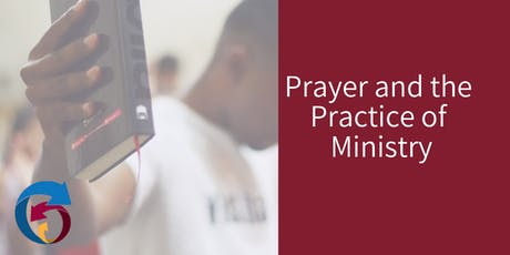Prayer and the Practice of Ministry tickets