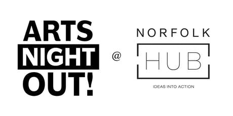 Arts Night Out @ Norfolk Hub tickets