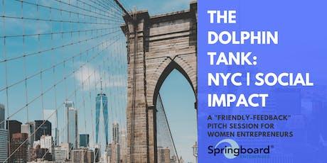 The Dolphin Tank: New York   Social Impact tickets