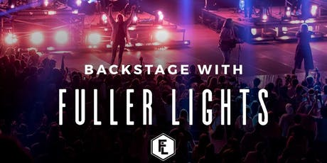 Backstage with Fuller Lights tickets