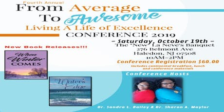 From Average to Awesome - Living A Life Of Excellence 2019 tickets