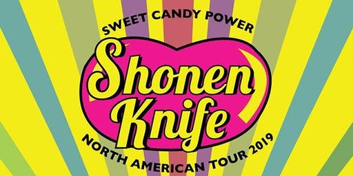 SHONEN KNIFE w/ HOLLY and the NICE LIONS, FOX FACE