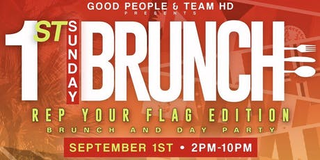1st Sunday Brunch : Rep Your Flag Edition tickets