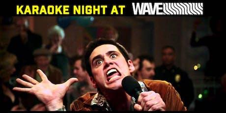 Karaoke Night at WAVE tickets