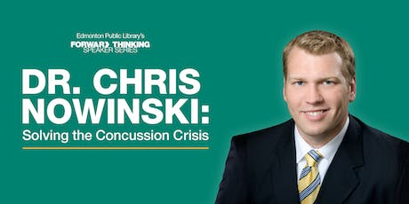 Chris Nowinski: Solving the Concussion Crisis tickets
